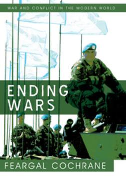 Cochrane, Feargal - Ending Wars, ebook
