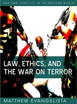 Evangelista, Matthew - Law, Ethics, and the War on Terror, ebook