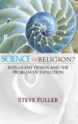 Fuller, Steve - Science vs. Religion, e-kirja
