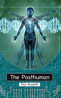 Braidotti, Rosi - The Posthuman, ebook