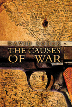 Sobek, David - The Causes of War, ebook