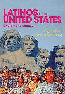 Morales, Maria Cristina - Latinos in the United States: Diversity and Change, e-bok