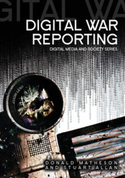 Matheson, Donald - Digital War Reporting, e-kirja