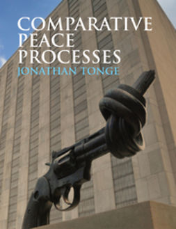 Tonge, Jonathan - Comparative Peace Processes, ebook