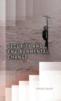 Dalby, Simon - Security and Environmental Change, ebook
