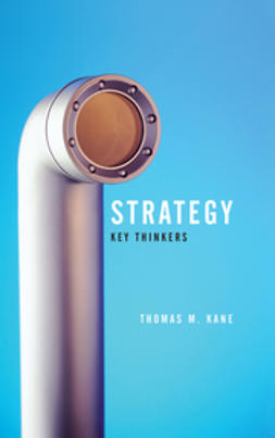 Kane, Tom - Strategy: Key Thinkers, ebook