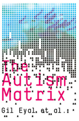 Eyal, Gil - The Autism Matrix, e-kirja