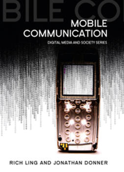 Ling, Rich - Mobile Phones and Mobile Communication, ebook