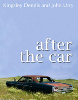 Dennis, Kingsley - After the Car, ebook