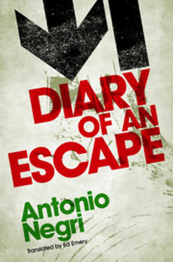 Negri, Antonio - Diary of an Escape, ebook