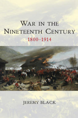 War in the Nineteenth Century: 1800-1914