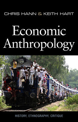 Hann, Chris - Economic Anthropology, ebook
