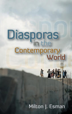 Esman, Milton J. - Diasporas in the Contemporary World, ebook