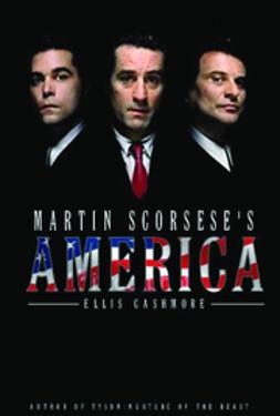 Cashmore, Ellis - Martin Scorsese's America, ebook
