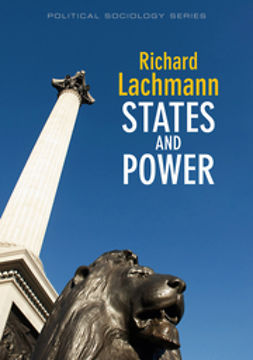 Lachmann, Richard - States and Power, e-kirja