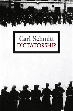 Schmitt, Carl - Dictatorship, ebook