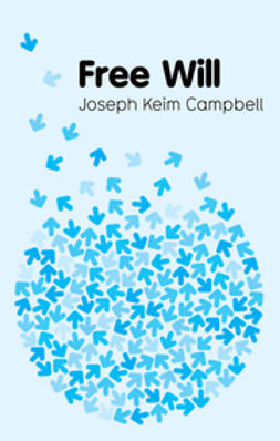 Campbell, Joseph Keim - Free Will, ebook