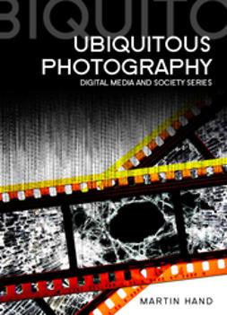 Hand, Martin - Ubiquitous Photography, e-kirja