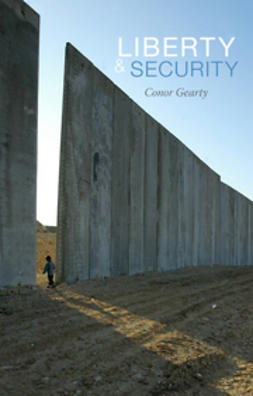 Gearty, Conor - Liberty and Security, ebook
