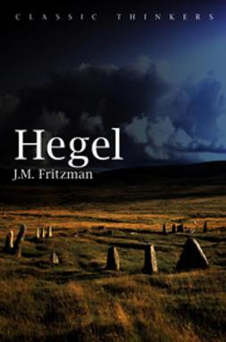 Fritzman, J. M. - Hegel, e-kirja