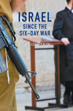 Stein, Leslie - Israel Since the Six-Day War: Tears of Joy, Tears of Sorrow, ebook
