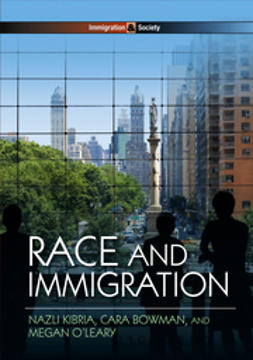 Bowman, Cara - Race and Immigration, ebook