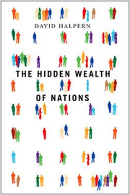 Halpern, David - The Hidden Wealth of Nations, ebook