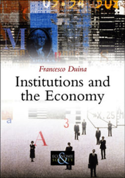 Duina, Francesco - Institutions and the Economy, ebook