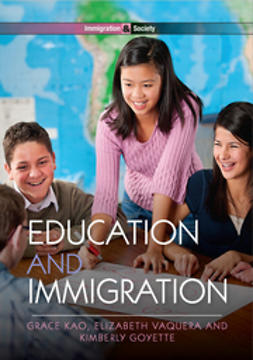 Goyette, Kimberly - Education and Immigration, e-kirja