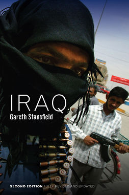 Stansfield, Gareth - Iraq: People, History, Politics, ebook