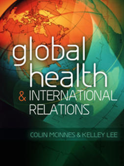 McInnes, Colin - Global Health and International Relations, ebook
