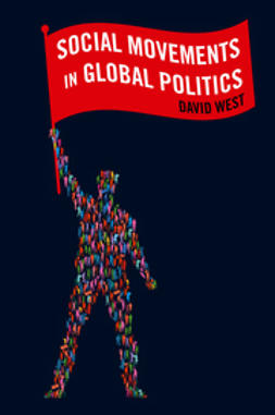 West, David - Social Movements in Global Politics, e-bok