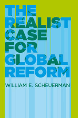 Scheuerman, William E. - The Realist Case for Global Reform, ebook