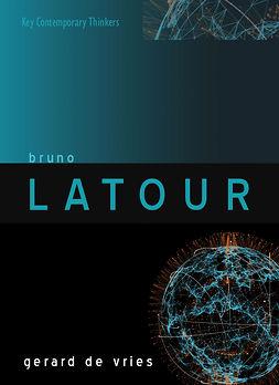 Vries, Gerard de - Bruno Latour, ebook