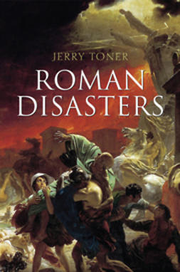 Toner, Jerry - Roman Disasters, ebook