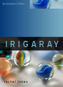 Jones, Rachel - Irigaray, e-bok