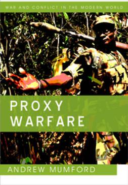 Mumford, Andrew - Proxy Warfare, e-kirja