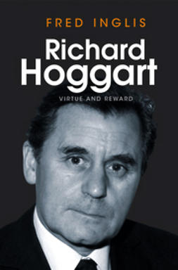 Inglis, Fred - Richard Hoggart: Virtue and Reward, ebook