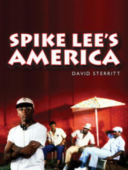Sterritt, David - Spike Lee's America, ebook
