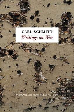 Schmitt, Carl - Writings on War, e-bok