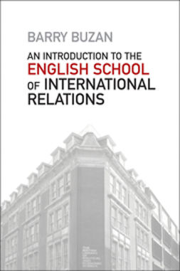 Buzan, Barry - An Introduction to the English School of International Relations: The Societal Approach, ebook