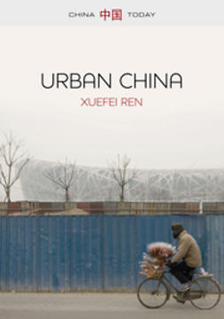 Ren, Xuefei - Urban China, e-kirja