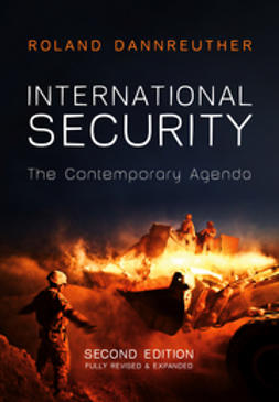 Dannreuther, Roland - International Security: The Contemporary Agenda, e-kirja