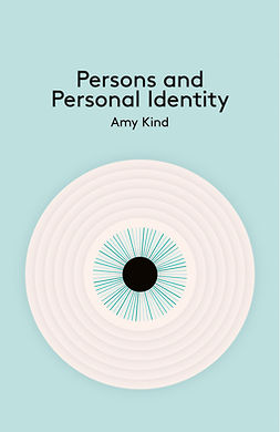 Kind, Amy - Persons and Personal Identity, e-kirja