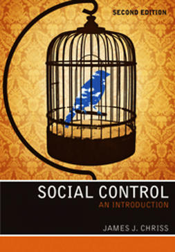 Chriss, James J. - Social Control: An Introduction, ebook