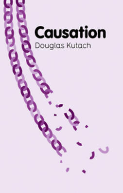 Kutach, Douglas - Causation, ebook