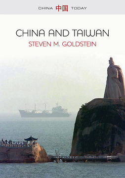 Goldstein, Steven M. - China and Taiwan, e-bok