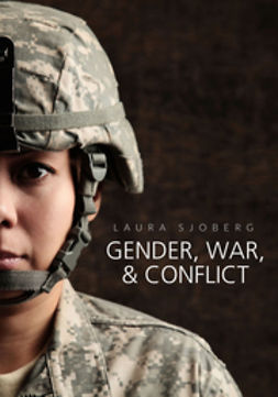 Sjoberg, Laura - Gender, War, and Conflict, ebook