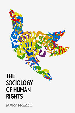 Frezzo, Mark - The Sociology of Human Rights, ebook