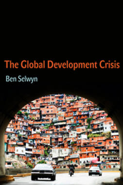 Selwyn, Ben - The Global Development Crisis, ebook